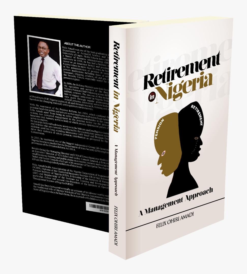 """Felix Amadi Advocates for Retirees Through New Book, """"Retirement in Nigeria"""""""