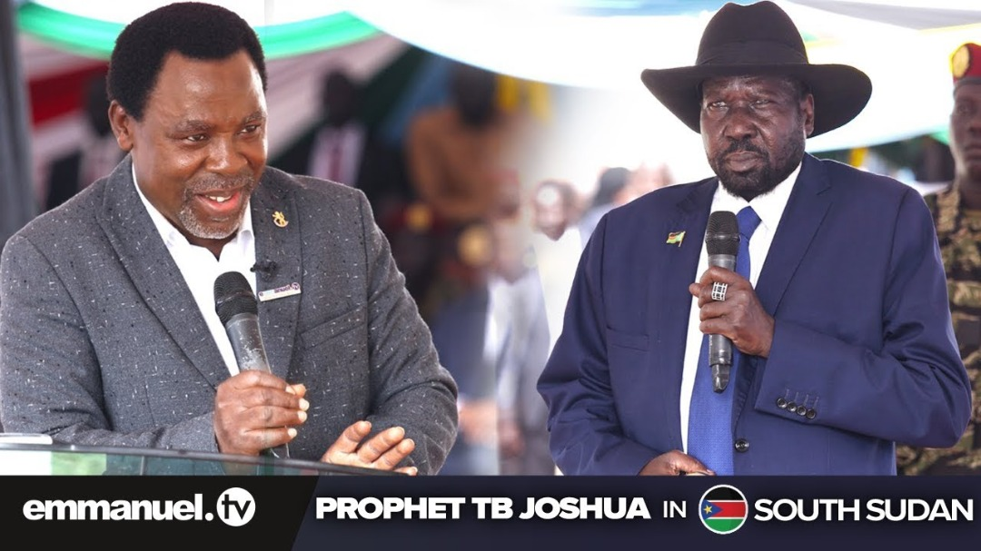 """SOUTH SUDAN PRESIDENT WILL """"NOT AUTHORISE FORMATION OF LOCAL GOVERNMENTS"""" UNTIL TB JOSHUA VISIT"""