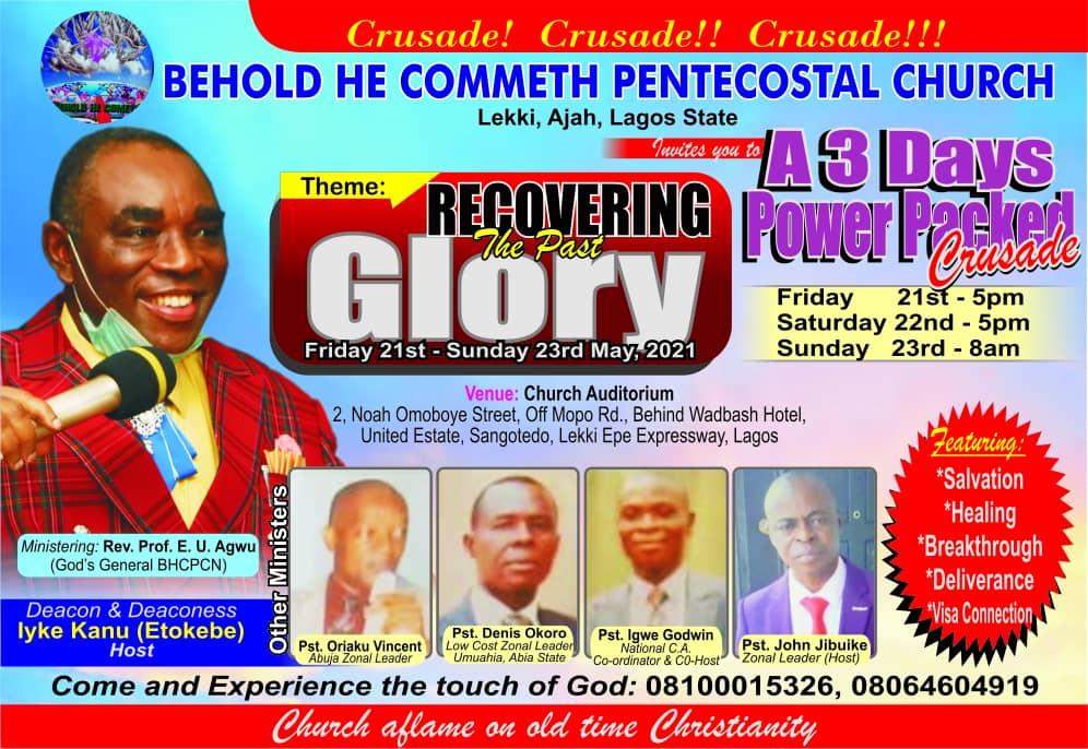 BEHOLD HE COMMETH GENERAL OVERSEER, REV. AGWU STORM LAGOS FOR PROPHETIC CRUSADE